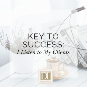 My Key to Interior Design Success: I Listen to My Clients
